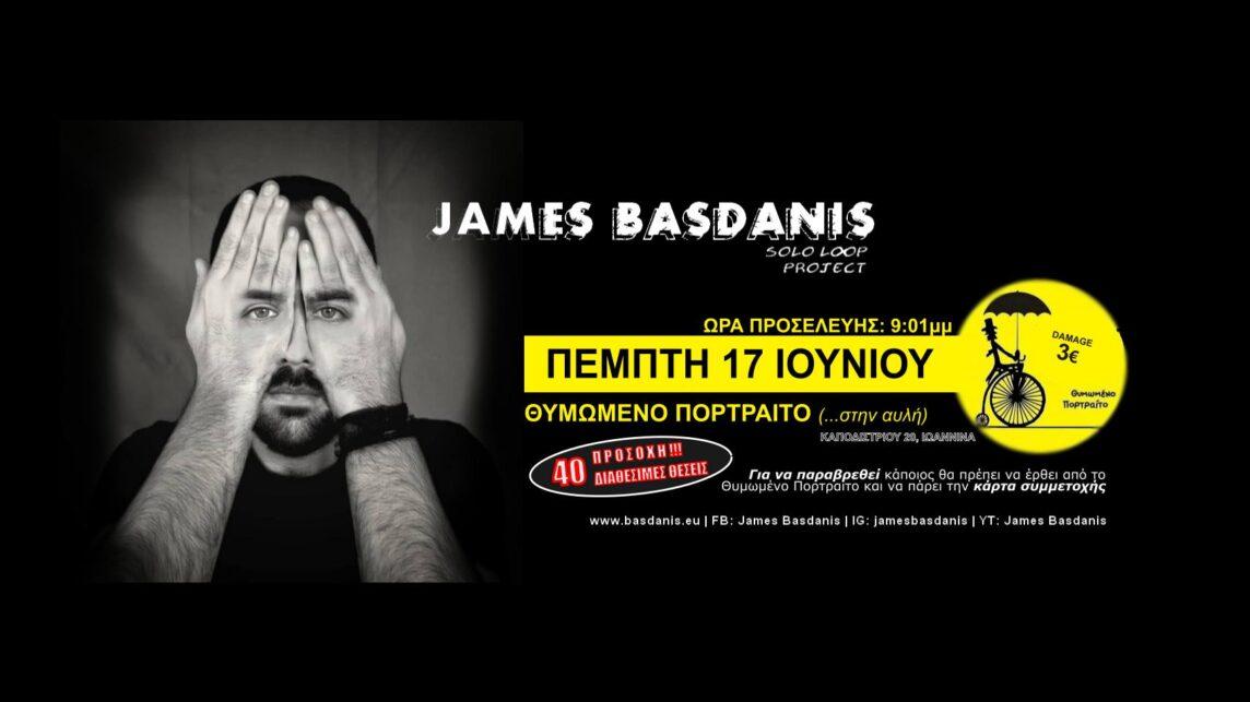 James Basdanis live